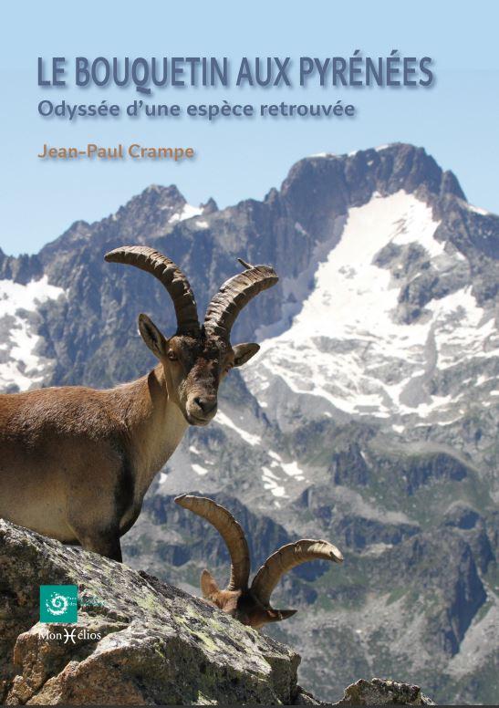 """""""Le bouquetin aux Pyrénées - Odyssée d'une espèce retrouvée"""""""